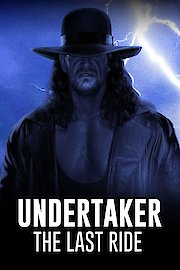 Undertaker: The Last Ride