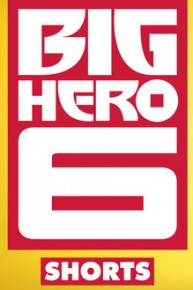 Big Hero 6: The Series Shorts