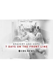 Bravery and Hope: 7 Days On The Front Line
