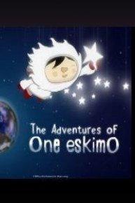 The Adventures of One eskimO