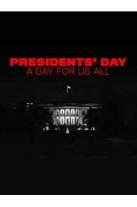 Presidents' Day: A Day For Us All