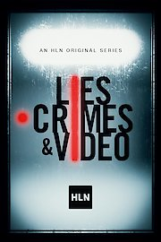 Lies, Crimes, & Video