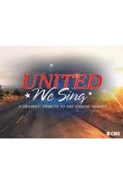 United We Sing: A GRAMMY Salute to the Unsung Heroes