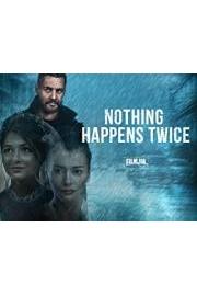 Nothing happens twice
