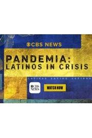 Pandemia: Latinos in Crisis