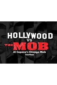 Hollywood vs The Mob
