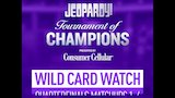 Watch Jeopardy! - Wild Card Watch Day 4 | Jeopardy! Online