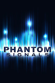 Phantom Signals