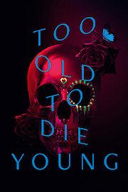 Muy Viejo Para Morir Joven