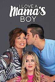 I Love a Mama's Boy
