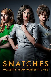 Snatches: Moments From Women's Lives