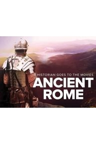 A Historian Goes to the Movies: Ancient Rome