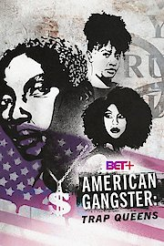 American Gangster: Trap Queens