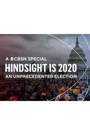 Hindsight is 2020: An Unprecedented Election