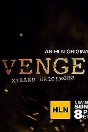 Vengeance: Killer Neighbors