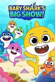 Baby Shark's Big Show