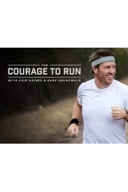 The Courage to Run with Chip Gaines & Gabe Grunewald