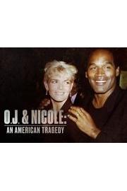 O.J. & Nicole: An American Tragedy