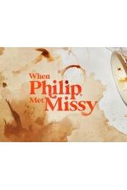 When Philip Met Missy