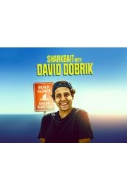 Sharkbait with David Dobrik