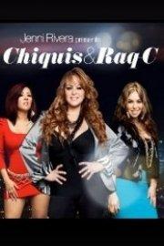 Jenni Rivera Presents: Chiquis & Raq-C