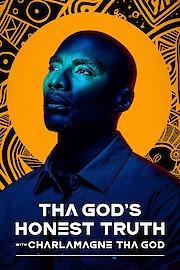 """Tha God's Honest Truth With Lenard """"Charlamagne"""" McKelvey"""
