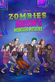 ZOMBIES: Addison's Monster Mystery