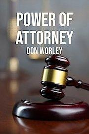 Power of Attorney: Don Worley