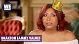 Watch Braxton Family Values - Stages of Becoming a Duchess| Braxton Family Values | WE tv Online