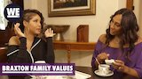 Watch Braxton Family Values - Your Thoughts Are Not Clean!' Deleted Scene | Braxton Family Values | WE tv Online