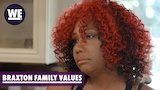 Watch Braxton Family Values - 'A Walk Out?' on This Season of Braxton Family Values | WE tv Online