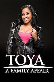 Toya: A Family Affair
