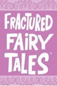 The Best of Fractured Fairy Tales