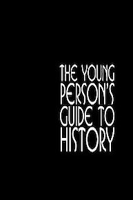 Young Person's Guide to History
