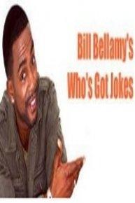 Bill Bellamy's Who's Got Jokes