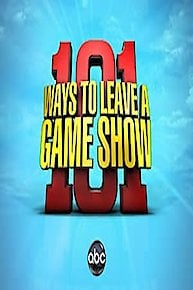 101 Ways to Leave a Game Show