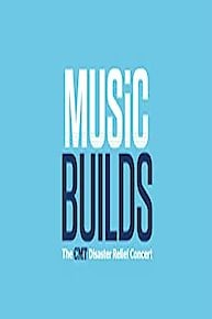 Music Builds: The CMT Disaster Relief Concert