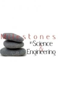 Milestones in Science & Engineering