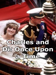 Charles and Di: Once Upon a Time