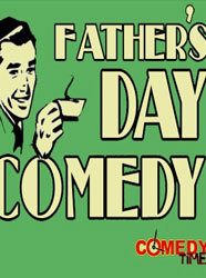 Father's Day Comedy