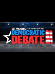 MSNBC-Washington Post Democratic Debate