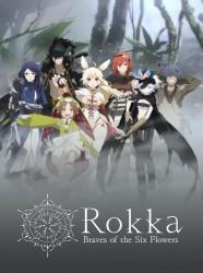 Rokka -Braves of the Six Flowers-