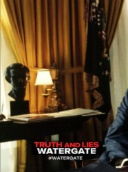 Truth and Lies: Watergate